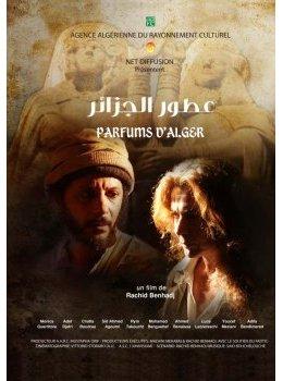 «Parfum d'Alger», de Rachid Benhadj avec Isabelle Adjani (2012)